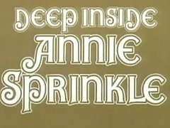 Unfathomable inside Annie sprinkle